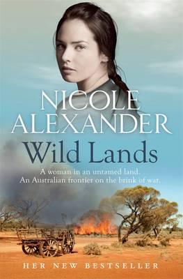 Wild Lands by Nicole Alexander