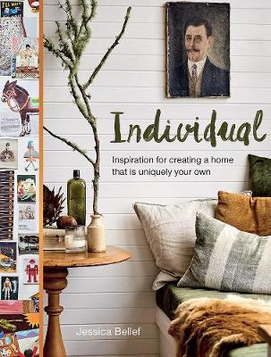 Individual: Inspiration for creating a home that is uniquely your own book