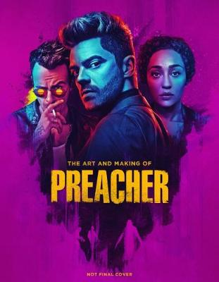 The Art and Making of Preacher by Paul Davies