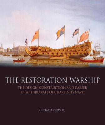 The Restoration Warship by Richard Endsor