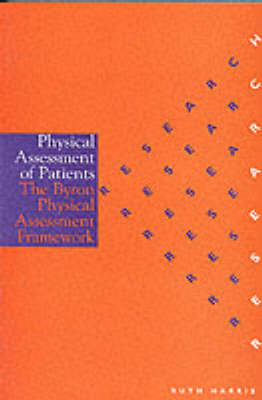 Physical Assessment of Patients by Ruth Harris