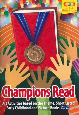 Champions Read: Art Activities on Theme, Short Listed Early Childhood and Picture Books by Jan Roker