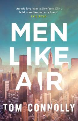 Men Like Air by Tom Connolly