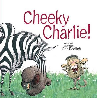 Cheeky Charlie by Ben Redlich