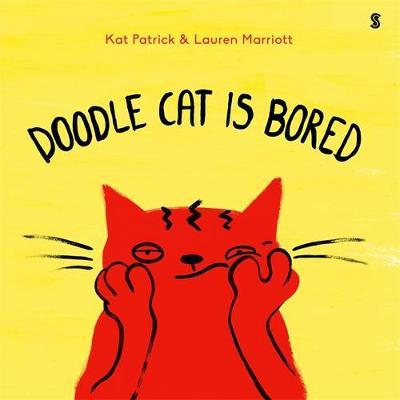 Doodle Cat is Bored by Kat Patrick
