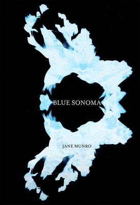 Blue Sonoma by Jane Munro