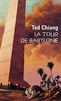Tour de Babylone by Ted Chiang