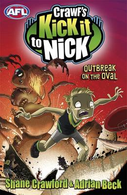Crawf's Kick It To Nick: Outbreak On The Oval book