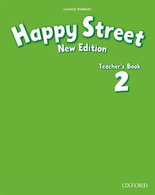 Happy Street: 2 New Edition: Teacher's Book book