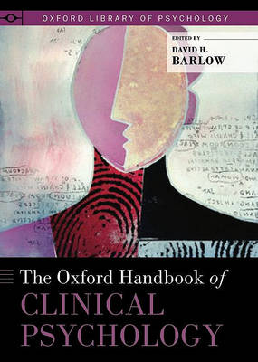 The Oxford Handbook of Clinical Psychology by David H. Barlow