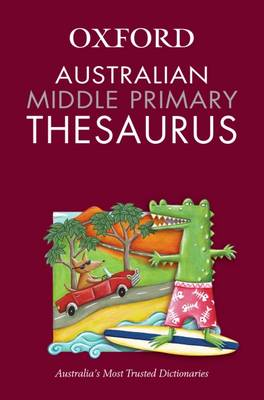Australian Middle Primary Thesaurus by Ann Knight