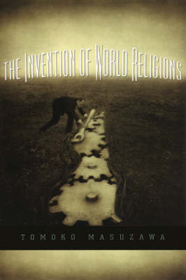 Invention of World Religions book