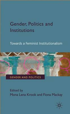 Gender, Politics and Institutions book
