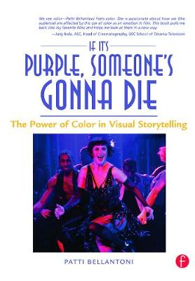 If it's Purple, Someone's Gonna Die by Patti Bellantoni