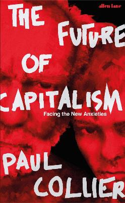 The Future of Capitalism: Facing the New Anxieties book