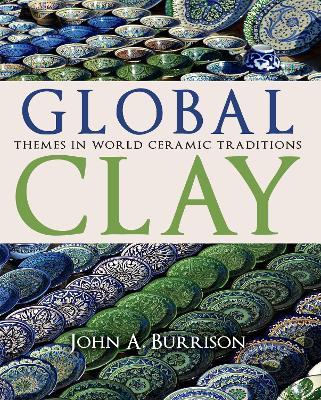 Global Clay by John A. Burrison