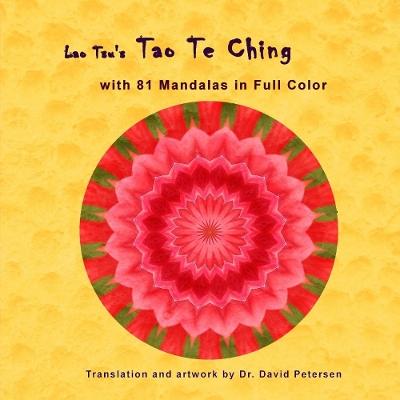 Lao Tsu's Tao Te Ching with 81 Mandalas in Full Color by Lao Tsu