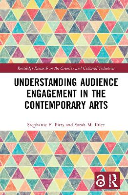 Understanding Audience Engagement in the Contemporary Arts book
