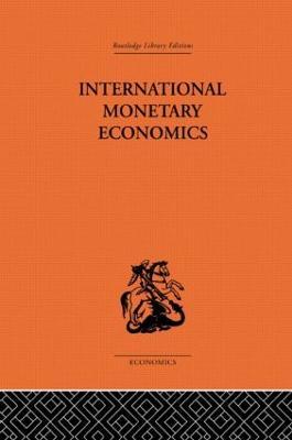 International Monetary Economics by Fritz Machlup