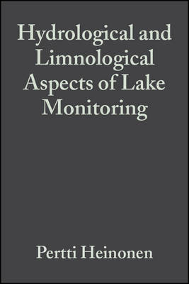 Hydrological and Limnological Aspects of Lake Monitoring by Pertti Heinonen
