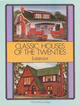 Classic Houses of the Twenties book