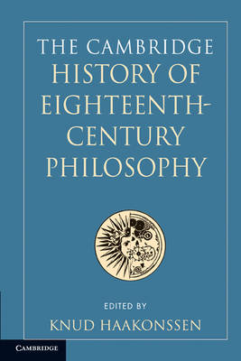 The Cambridge History of Eighteenth-Century Philosophy 2 Volume Paperback Boxed Set by Knud Haakonssen
