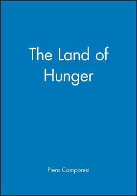 Land of Hunger by Piero Camporesi