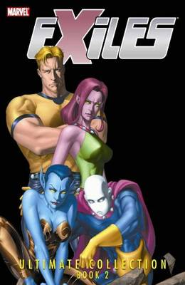 Exiles Ultimate Collection - Book 2 by Judd Winick