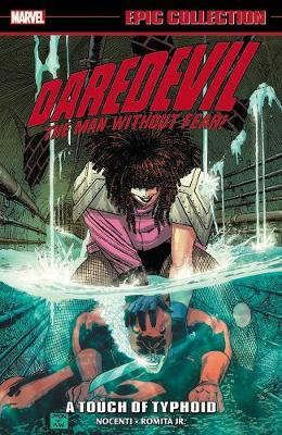 Daredevil Epic Collection: A Touch Of Typhoid by Ron Lim