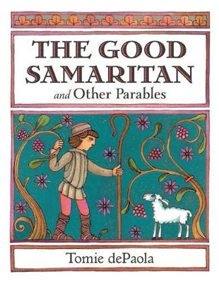 Good Samaritan and Other Parables by Tomie dePaola
