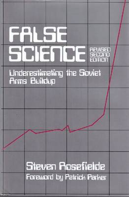 False Science by Steven Rosefielde