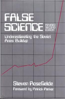 False Science by Steven Rosefielde
