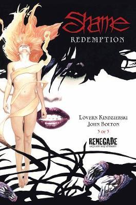 Shame Volume 3: Redemption by John Bolton