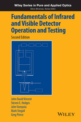 Fundamentals of Infrared and Visible Detector Operation and Testing by John David Vincent