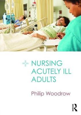 Nursing Acutely Ill Adults book