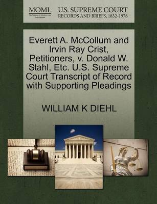 Everett A. McCollum and Irvin Ray Crist, Petitioners, V. Donald W. Stahl, Etc. U.S. Supreme Court Transcript of Record with Supporting Pleadings by William K Diehl