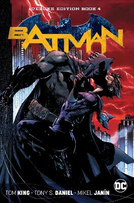 Batman: The Rebirth Deluxe Edition Book 4 by Tom King