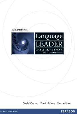 Language Leader Intermediate Coursebook and CD-Rom Pack by David Cotton