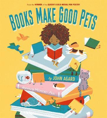 Books Make Good Pets by John Agard