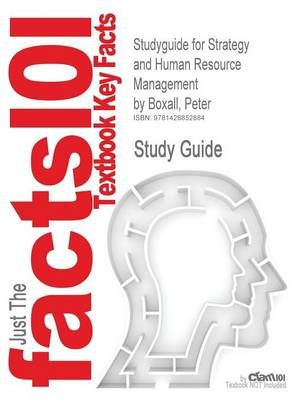 Studyguide for Strategy and Human Resource Management by Boxall, Peter, ISBN 9781403992109 by Peter Boxall