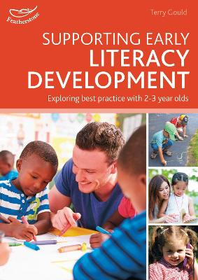 Supporting Early Literacy Development by Terry Gould