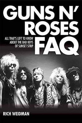Guns 'n' Roses FAQ by Rich Weidman