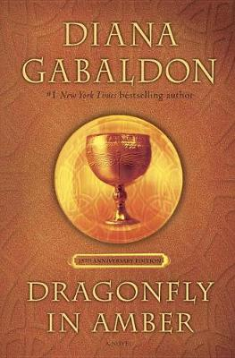 Dragonfly in Amber (25th Anniversary Edition) by Diana Gabaldon