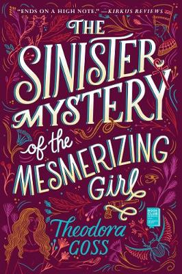 The Sinister Mystery of the Mesmerizing Girl book