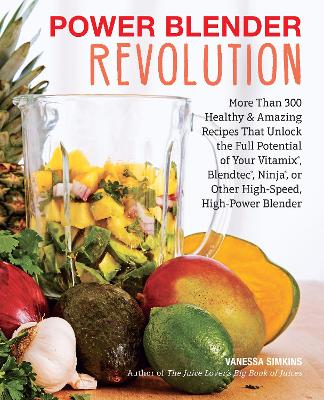 Power Blender Revolution by Vanessa Simkins
