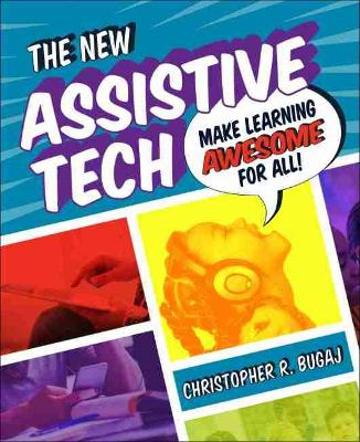 The New Assistive Tech by Christopher Bugaj