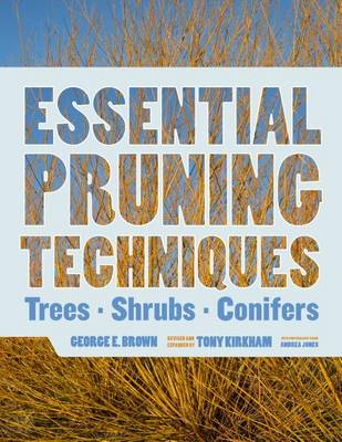 Essential Pruning Techniques by Tony Kirkham