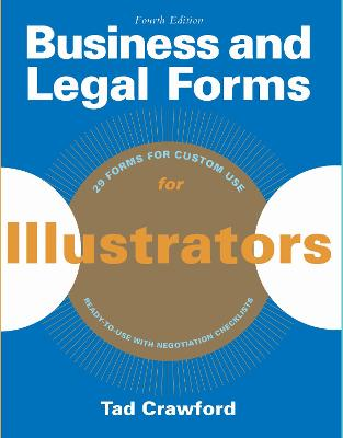 Business and Legal Forms for Illustrators by Tad Crawford