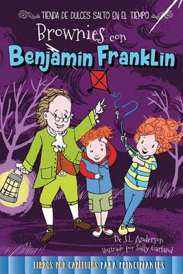 Brownies Con Benjamin Franklin by Jessica Anderson