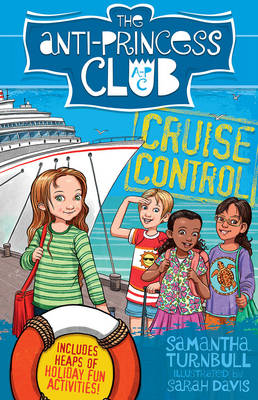 Cruise Control: the Anti-Princess Club 5 by Samantha Turnbull